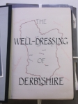 D7388-1 'The Well-Dressing of Derbyshire' college project by Pat Jones, 1955 - cover
