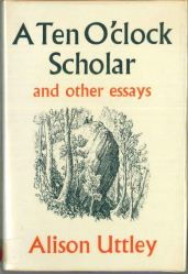 Alison Uttley A Ten O'Clock Scholar