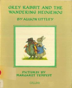Alison Uttley Grey Rabbit and the Wandering Hedgehog