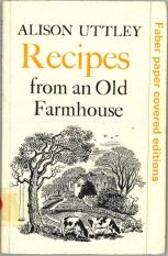 Alison Uttley Recipes from an Old Farmhouse